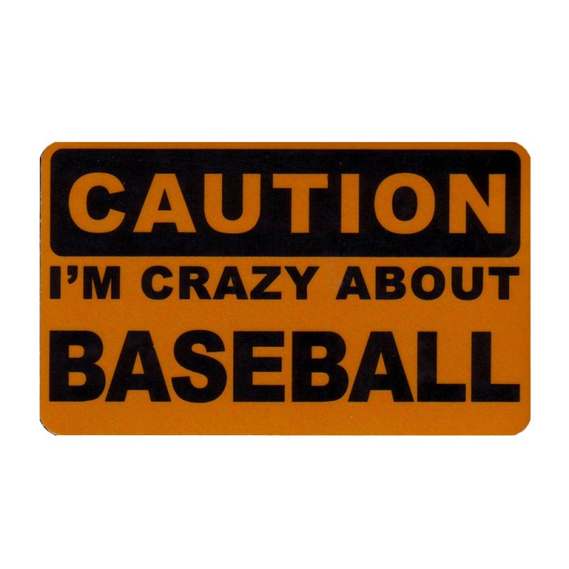 Caution Crazy about Baseball Reflectives