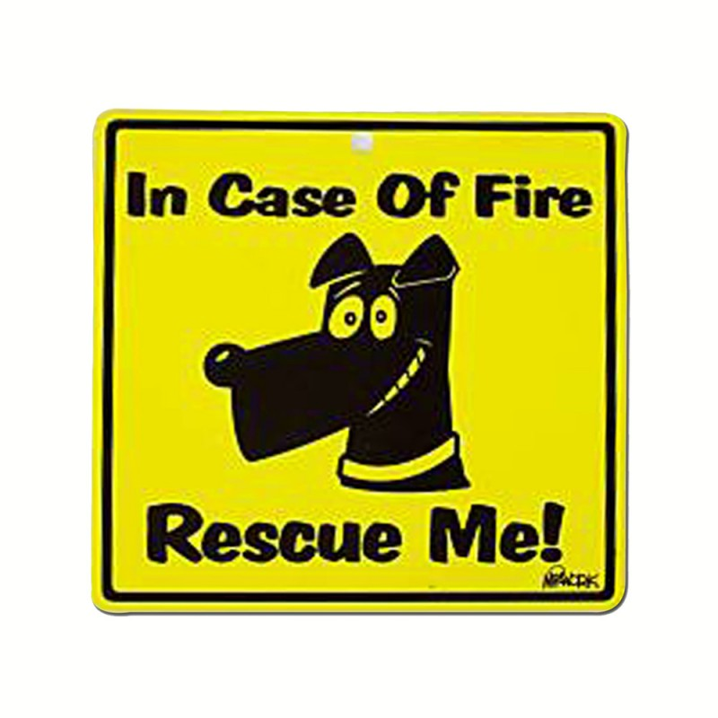 In Case of Fire Rescue Me Reflectives