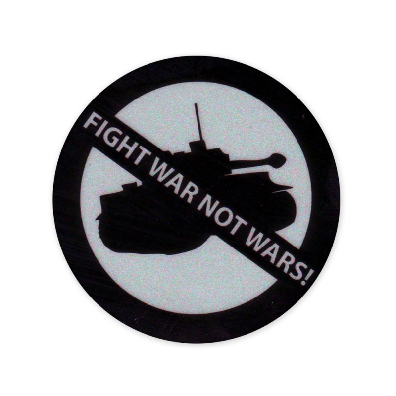 Fight War not Wars Reflectives